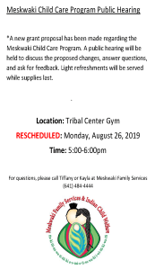 Meskwaki Child Care Program - Public Hearing @ Meskwaki Tribal Center - Gym