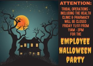 Tribal Ops Closed During Employee Hallween Party