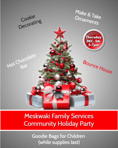 Meskwaki Family Services Community Holiday Party @ Tribal Center Gym