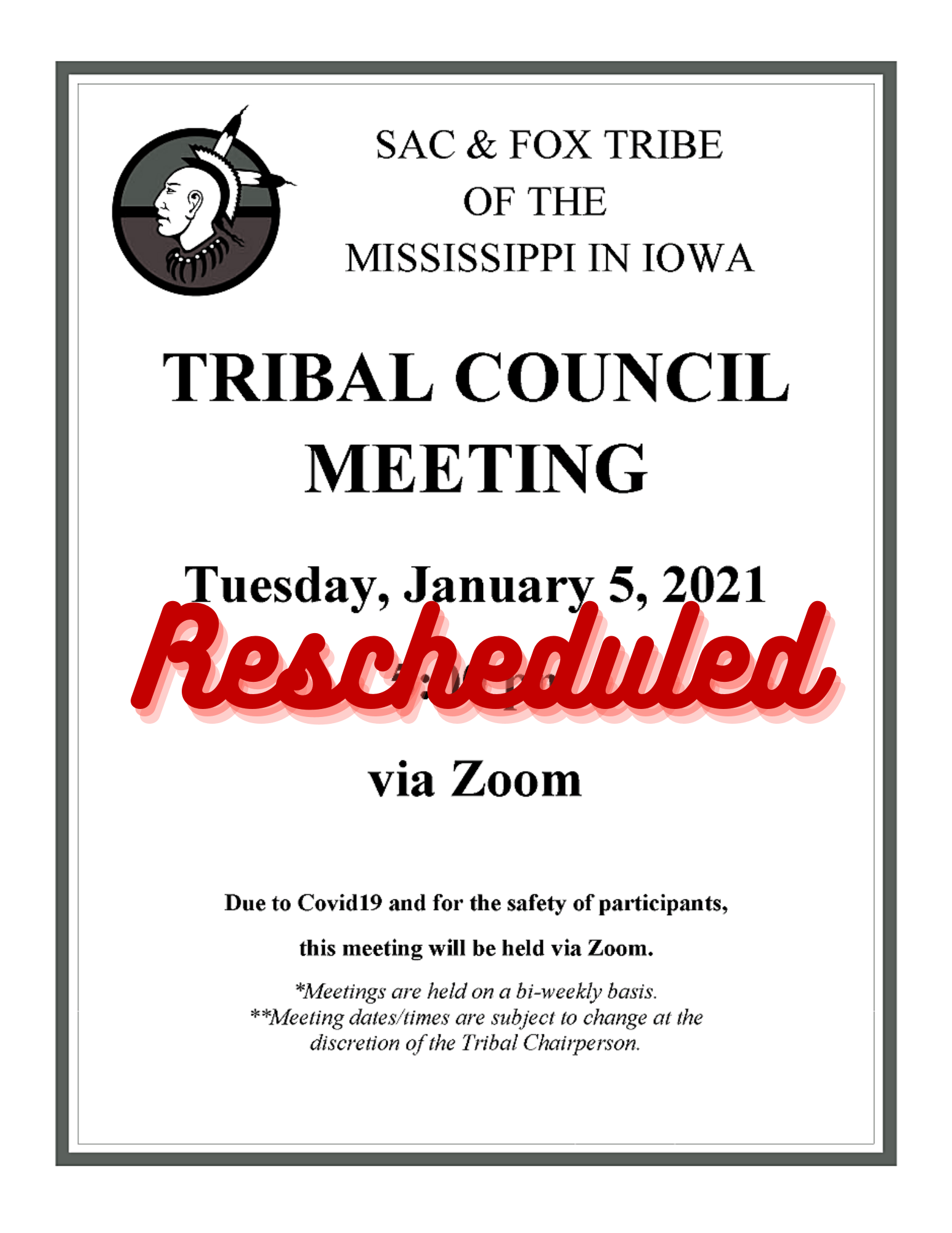 Notification of the rescheduling of the January 5, 2021 Tribal Council Meeting