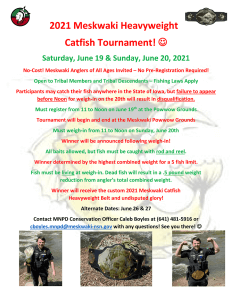 2021 Meskwaki Heavyweight Catfish Tournament @ Meskwaki Powwow Grounds