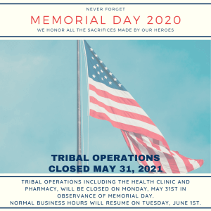 Tribal Operations Closed on Monday, May 31