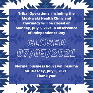 Tribal Operations Closed in Observance of the Independence Day
