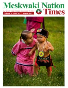 AUGUST MESKWAKI NATION TIMES NOW AVAILABLE