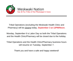 Tribal Operations-- Closing Early